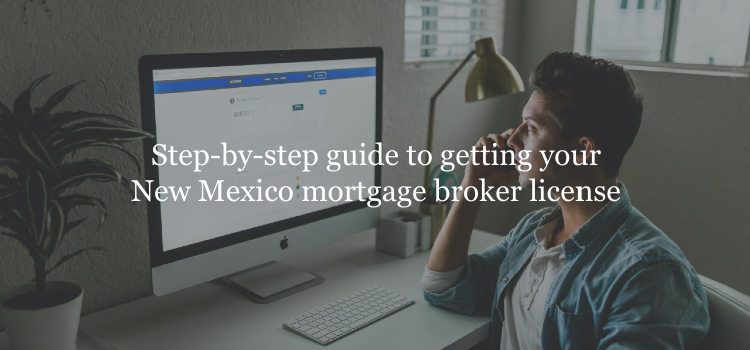 New Mexico mortgage broker license guide