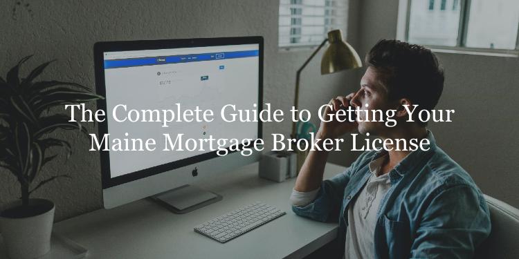 Maine mortgage broker license
