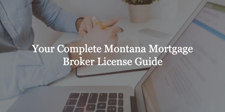 Montana Mortgage Broker License
