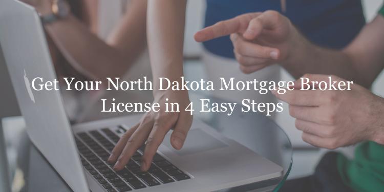 North Dakota mortgage broker license