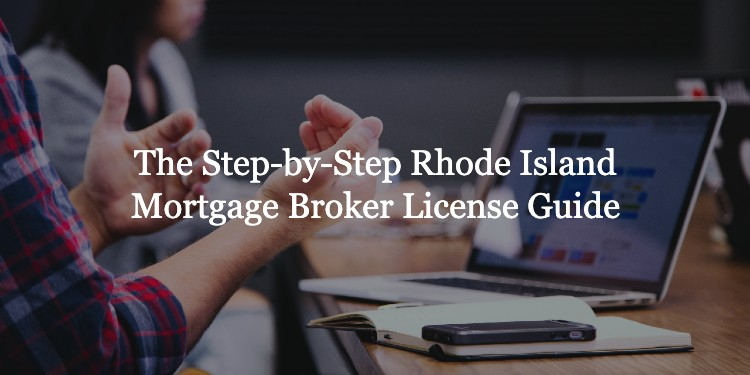 Rhode Island Mortgage Broker License