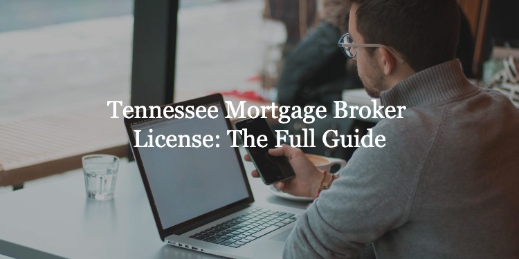 Tennessee Mortgage Broker License