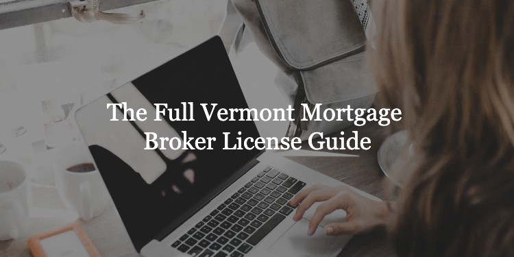 Vermont Mortgage Broker License