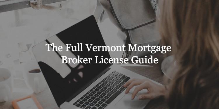Vermont Mortgage Broker License