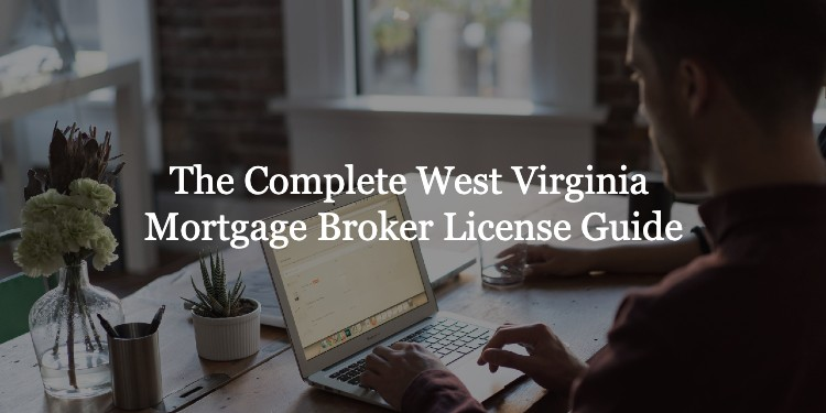 West Virginia Mortgage Broker License
