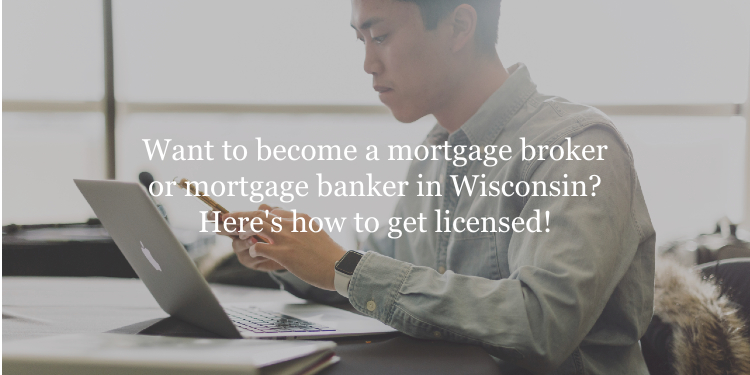 Wisconsin mortgage broker license