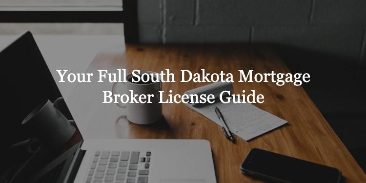 south dakota mortgage broker license