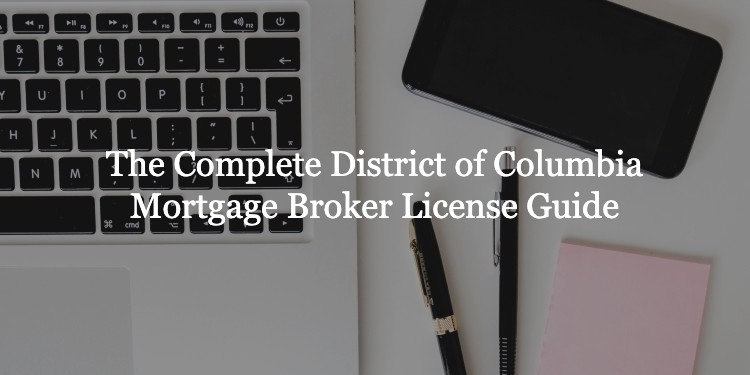 District of Columbia Mortgage Broker License