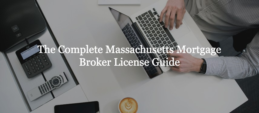Massachusetts Mortgage Broker License