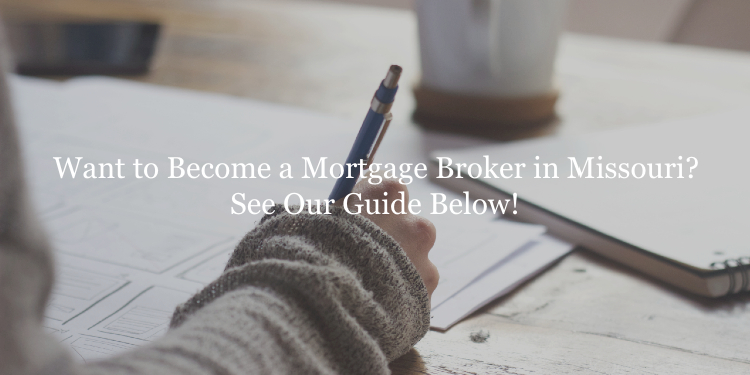 Missouri mortgage broker license