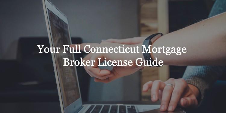 connecticut mortgage broker license