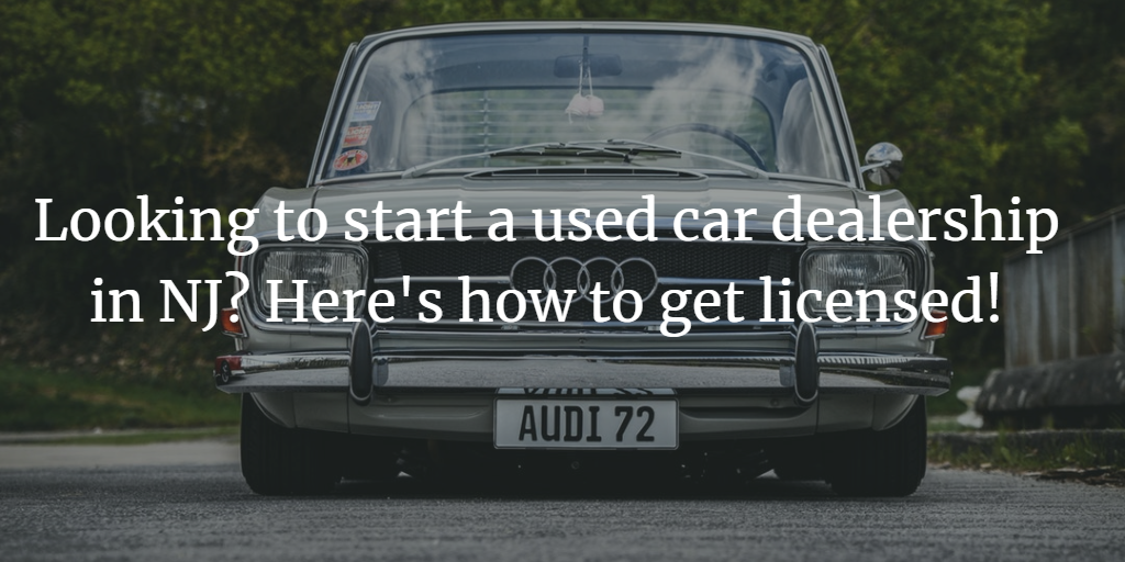 how to get a used car dealers license in New Jersey